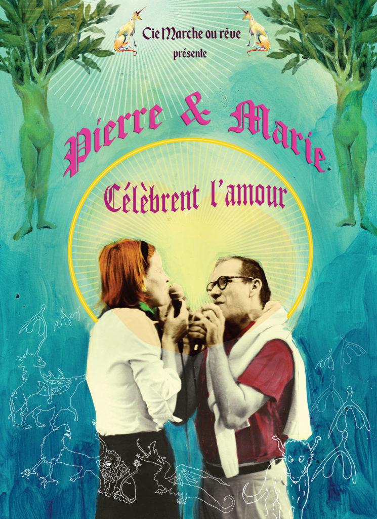 Affiche spéctacle Pierre et Marie célèbrent l'amour