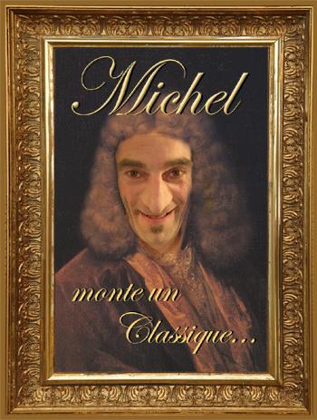 Affiche Michel monte un classique